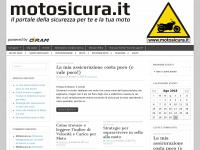 Motosicura.it - Moto Sicura - Il portale della sicurezza per te e per la tua moto