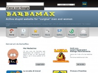 BarbaMax - Active stupid website for curgius men and women