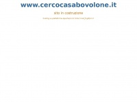 cercocasabovolone.it