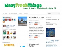 Many Fresh Things [MFTs] di Alex Massari - Vivere di turismo e digital PR