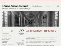 Maria Lucia Riccioli | La Bellezza salverà il mondo (F. Dostoevskij).