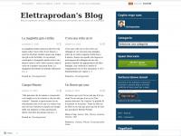 Elettraprodan's Blog | Blog di argomenti casuali, i commenti pertinenti sono graditi, per lo spam uso la blacklist