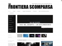 La Frontiera Scomparsa | FilmMaking review  a cura di Sergio Alberini